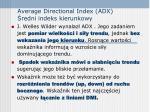 average directional index adx redni indeks kierunkowy