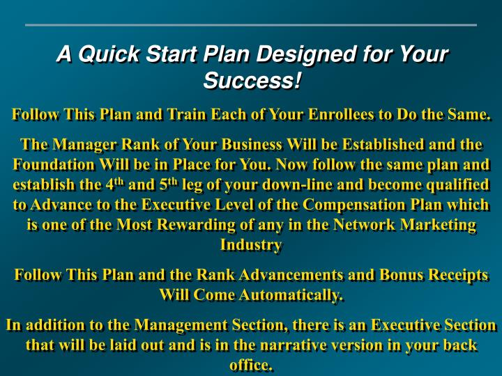 A Quick Start Plan Designed for Your Success!
