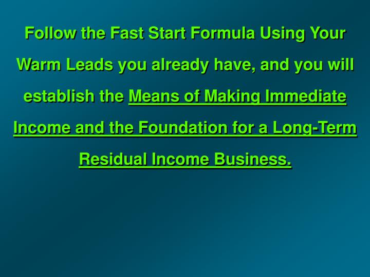 Follow the Fast Start Formula Using Your