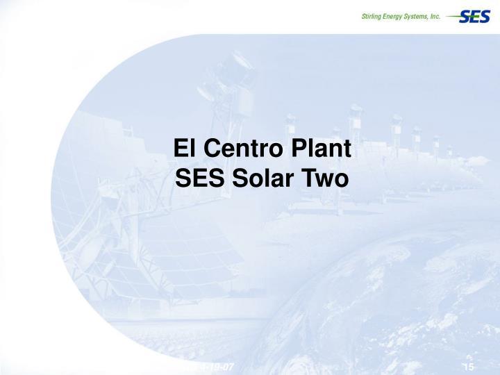 El Centro Plant