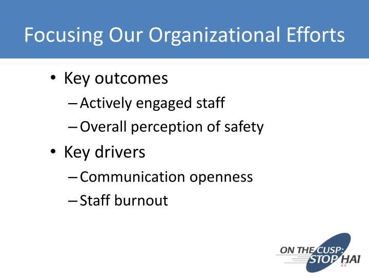 Focusing Our Organizational Efforts