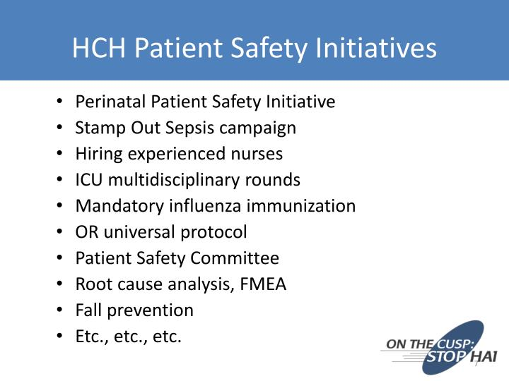 HCH Patient Safety Initiatives