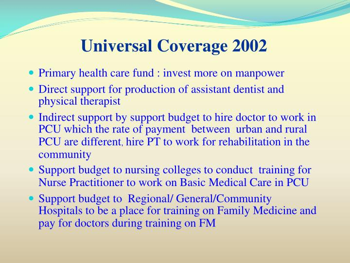 Universal Coverage 2002