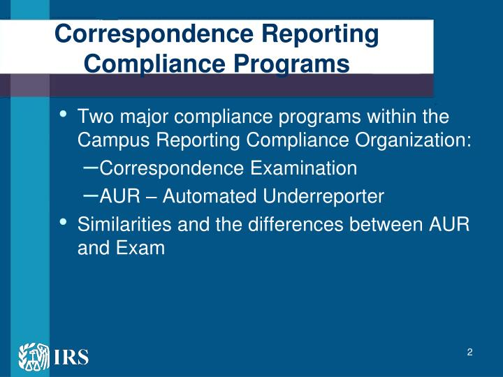 Correspondence reporting compliance programs