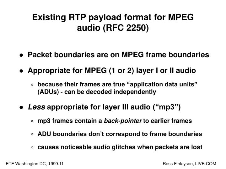Existing rtp payload format for mpeg audio rfc 2250