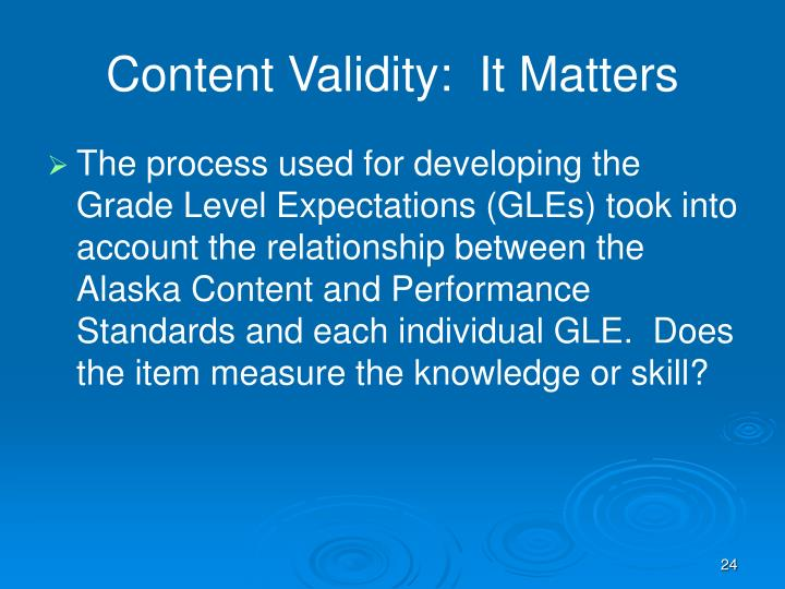 Content Validity:  It Matters