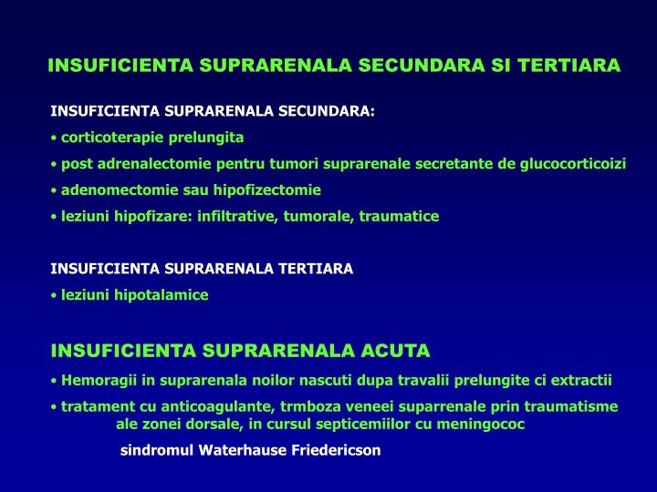 INSUFICIENTA SUPRARENALA SECUNDARA SI TERTIARA