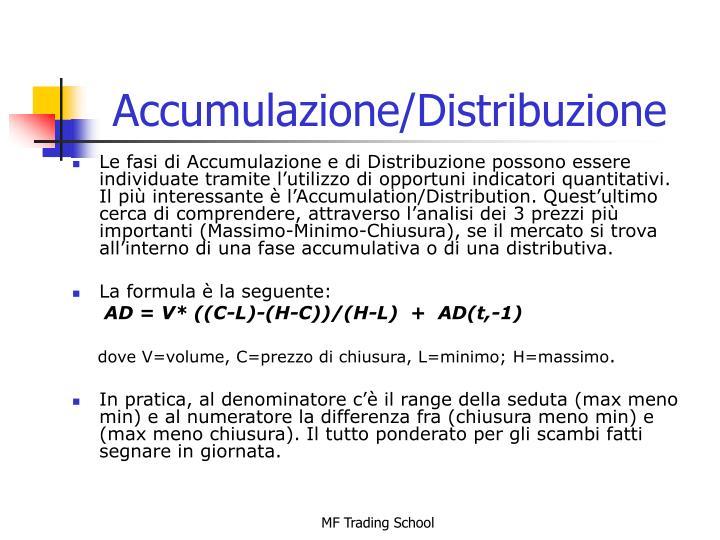 Accumulazione/Distribuzione
