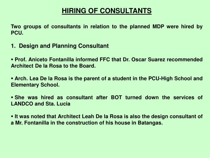 HIRING OF CONSULTANTS