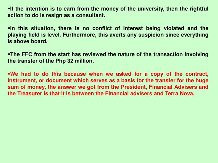 If the intention is to earn from the money of the university, then the rightful action to do is resign as a consultant.