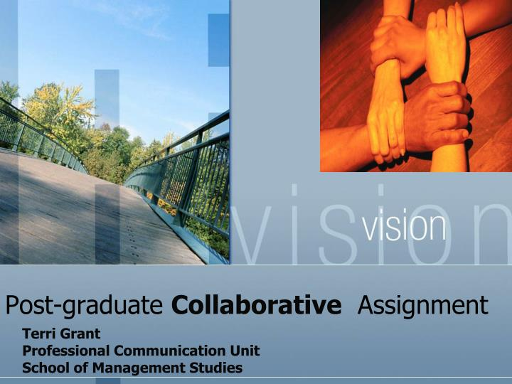 post graduate collaborative assignment