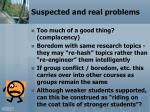suspected and real problems