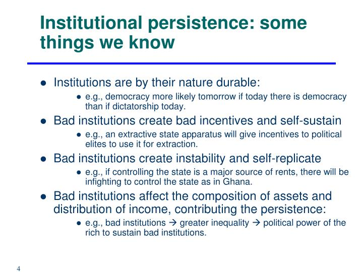Institutional persistence: some things we know
