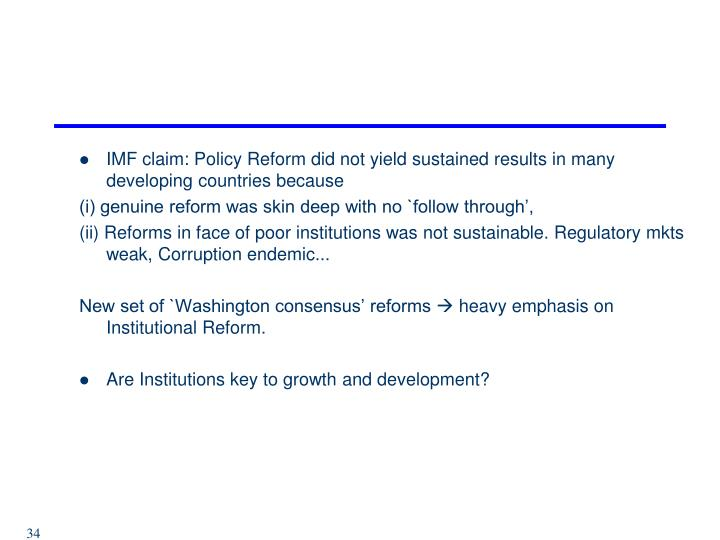 IMF claim: Policy Reform did not yield sustained results in many developing countries because