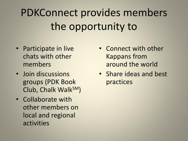 PDKConnect provides members the opportunity to
