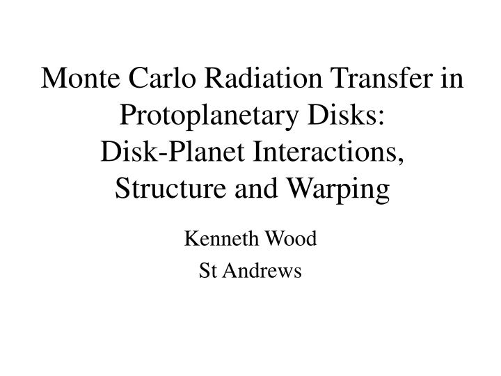 Monte Carlo Radiation Transfer in Protoplanetary Disks: