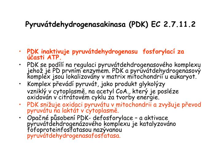 Pyruvátdehydrogenasakinasa (PDK) EC 2.7.11.2