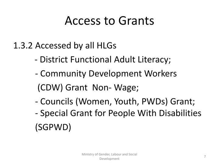 Access to Grants