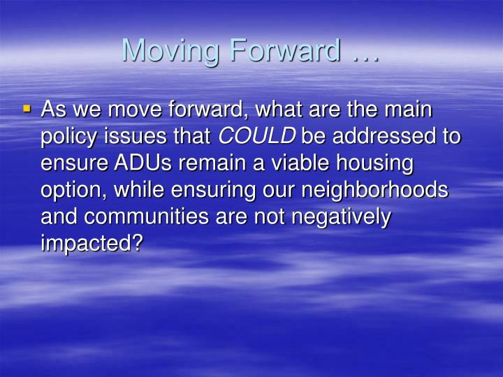Moving Forward …