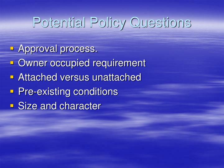 Potential Policy Questions