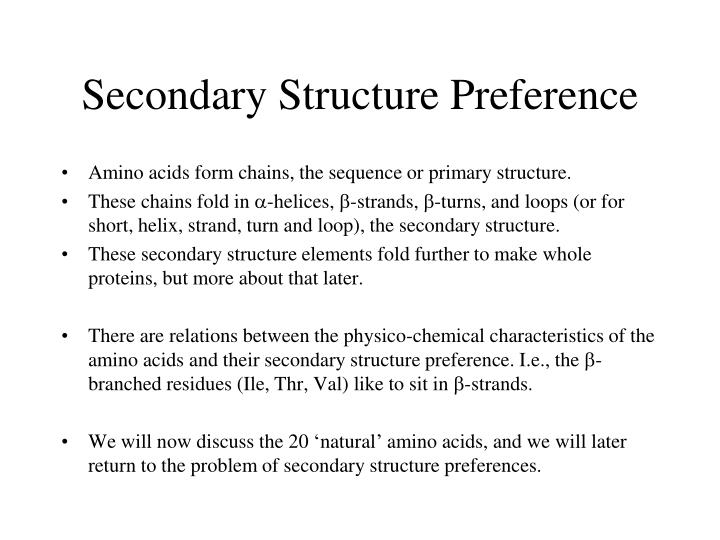 Secondary Structure Preference