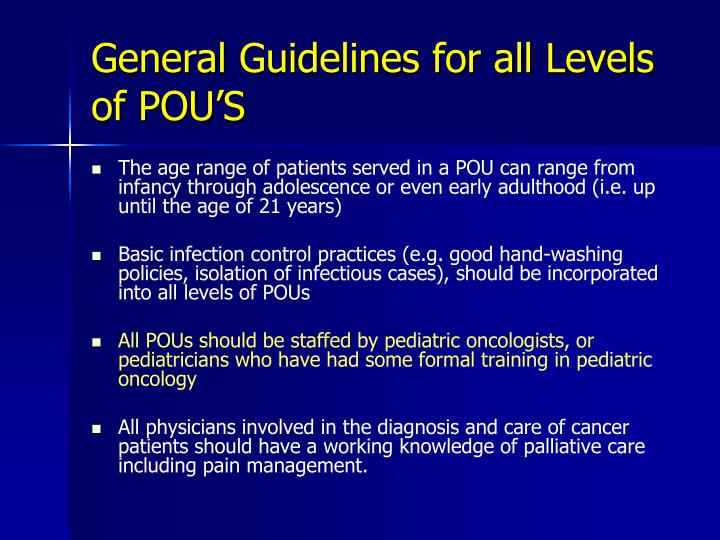 General Guidelines for all Levels of POU'S