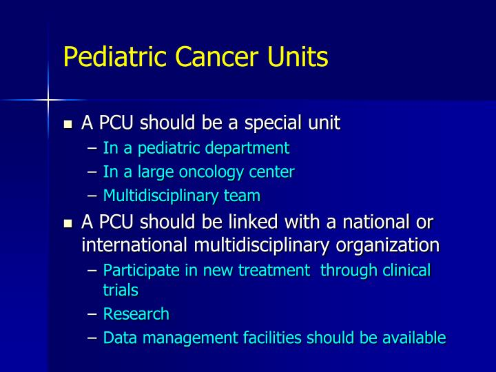 Pediatric Cancer Units
