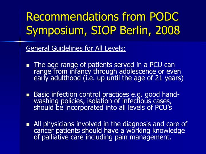 Recommendations from PODC Symposium, SIOP Berlin, 2008