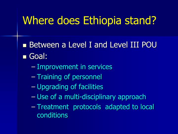 Where does Ethiopia stand?