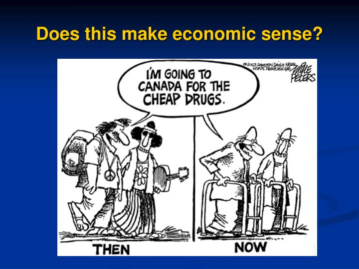 Does this make economic sense?