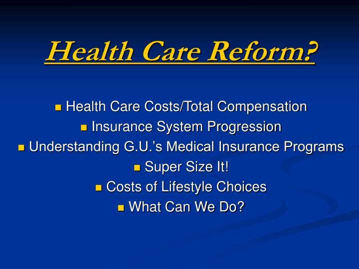 Health Care Reform?