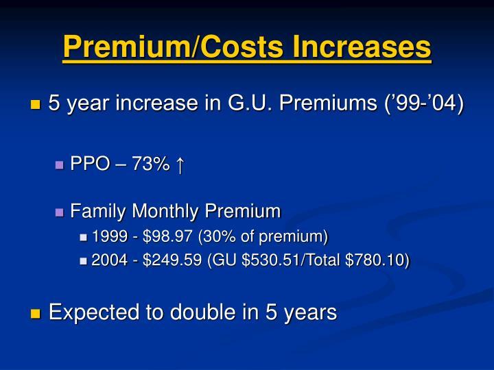 Premium/Costs Increases