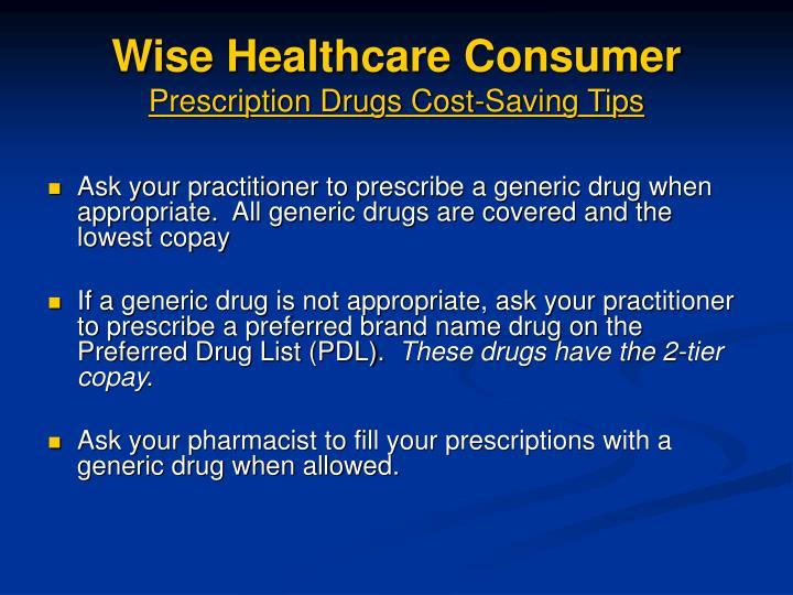 Wise Healthcare Consumer