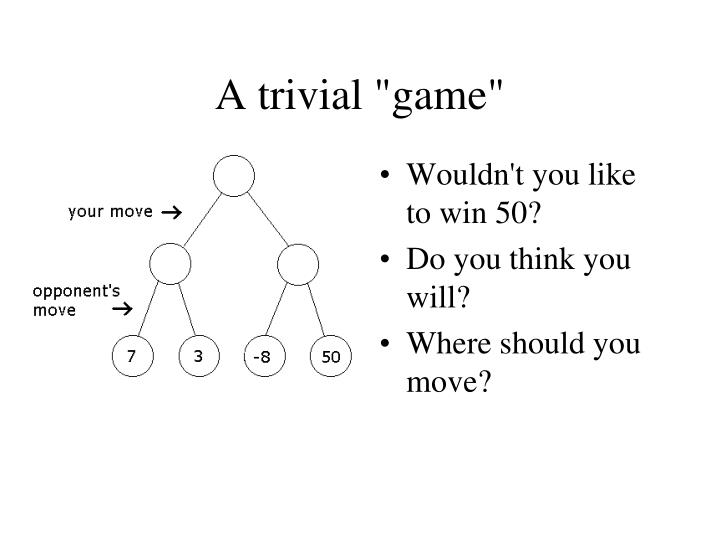 """A trivial """"game"""""""