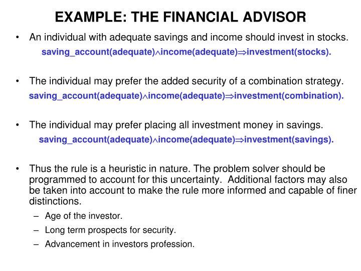 EXAMPLE: THE FINANCIAL ADVISOR