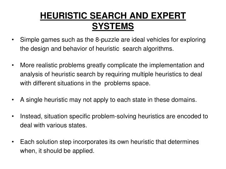 HEURISTIC SEARCH AND EXPERT SYSTEMS