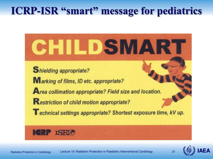 "ICRP-ISR ""smart"" message for pediatrics"