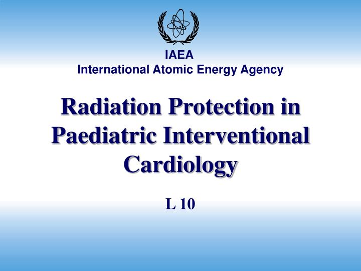 Radiation protection in paediatric interventional cardiology