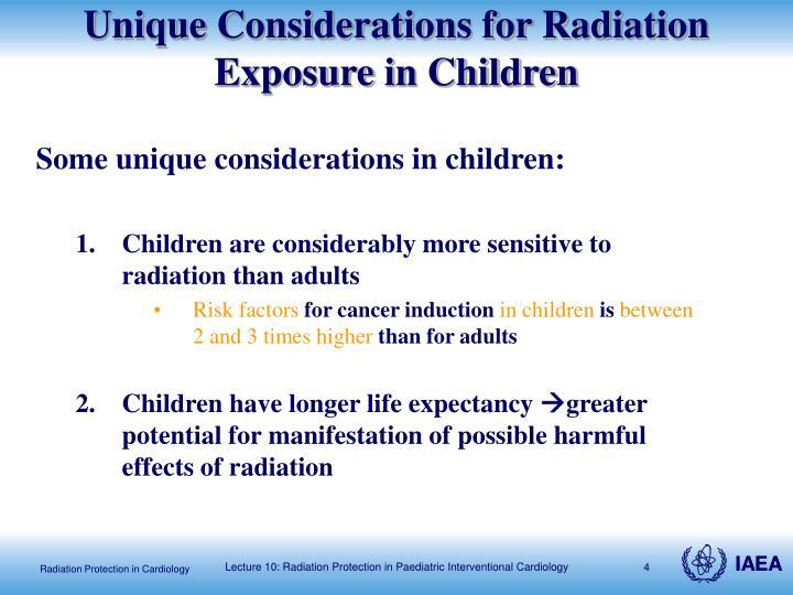 Some unique considerations in children