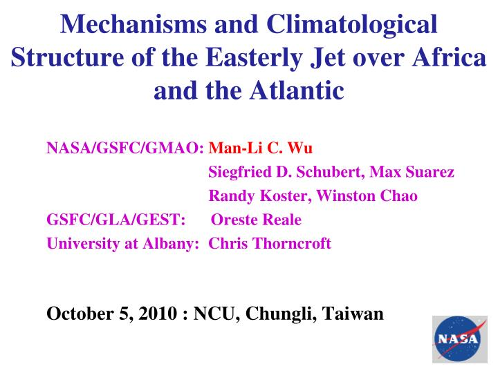 mechanisms and climatological structure of the easterly jet over africa and the atlantic