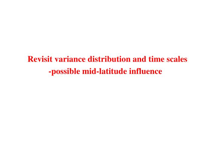 Revisit variance distribution and time scales