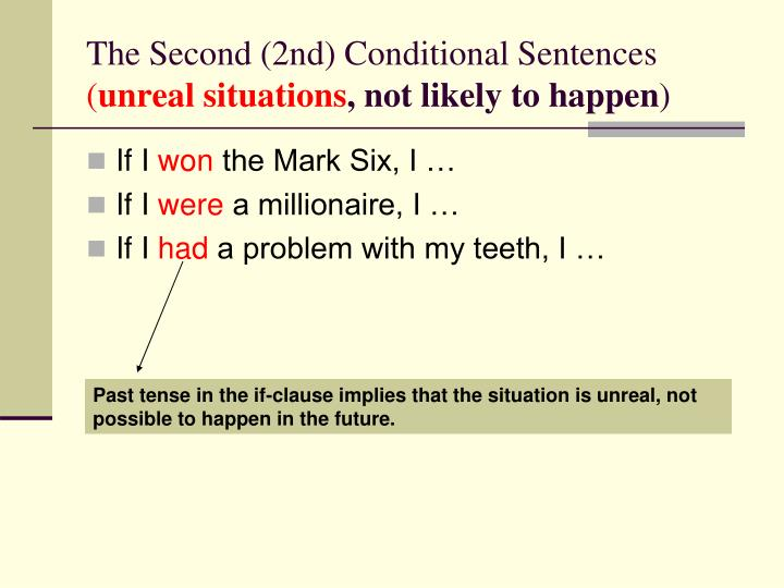 The Second (2nd) Conditional Sentences