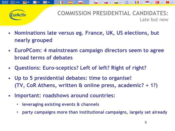 COMMISSION PRESIDENTIAL CANDIDATES: