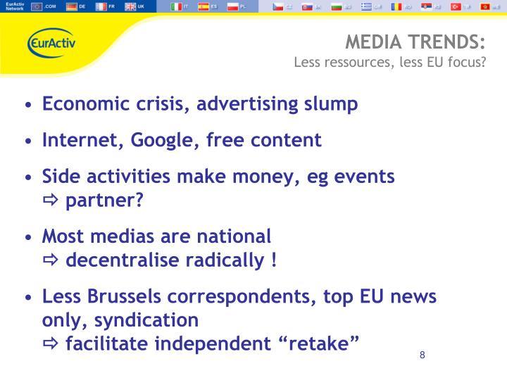 MEDIA TRENDS: