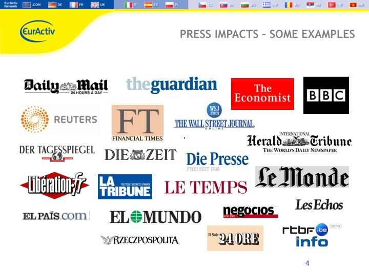 PRESS IMPACTS – SOME EXAMPLES