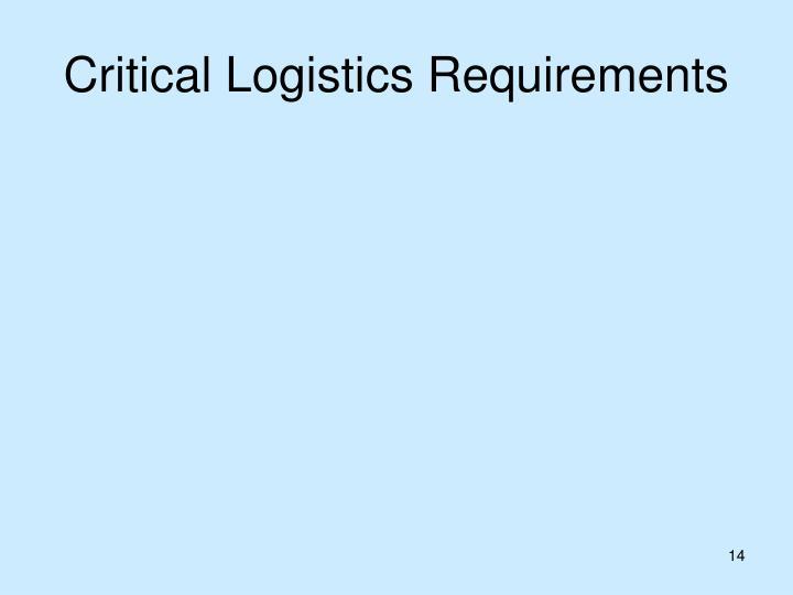 Critical Logistics Requirements