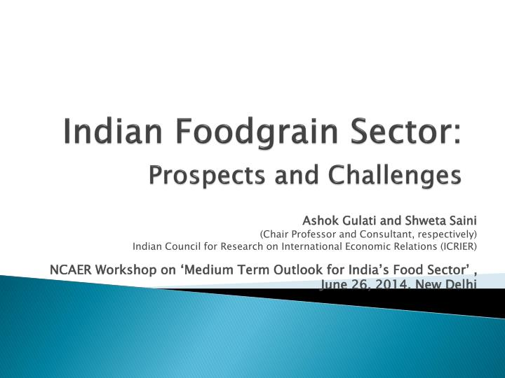 Indian foodgrain sector prospects and challenges