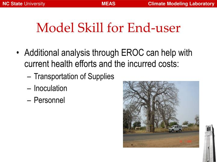 Model Skill for End-user