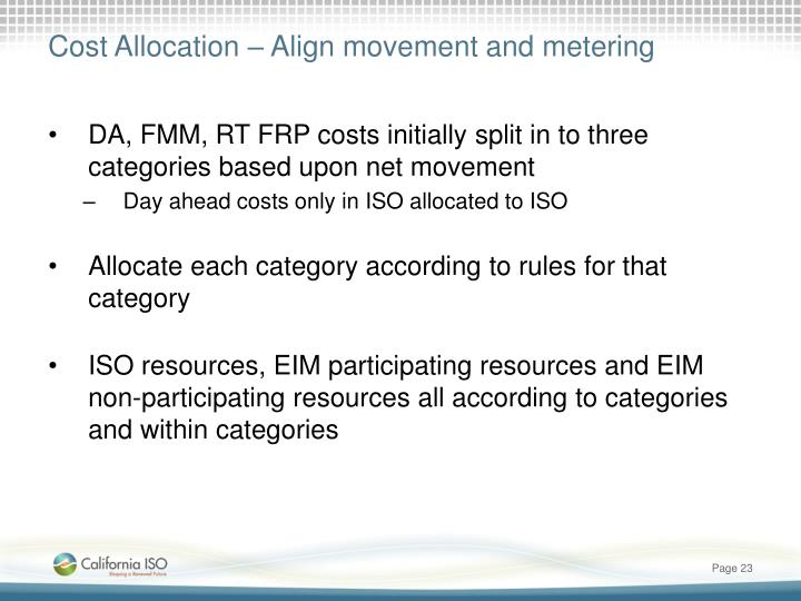 Cost Allocation – Align movement and metering