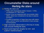 circumstellar disks around herbig ae stars